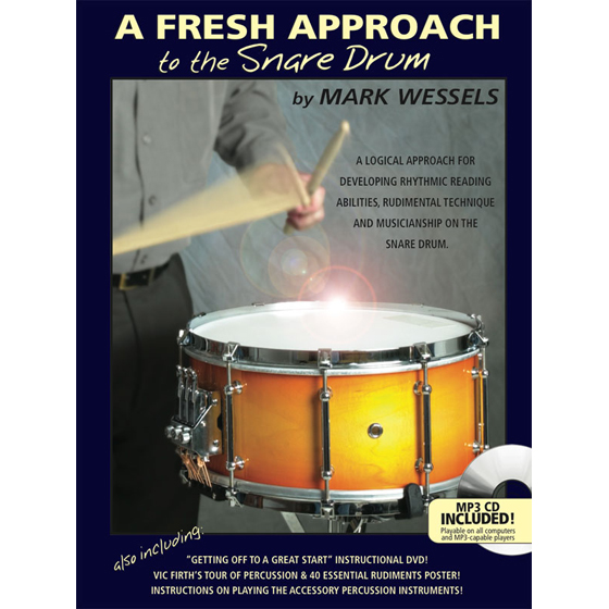 Wessels A Fresh Approach to Snare Drum Book